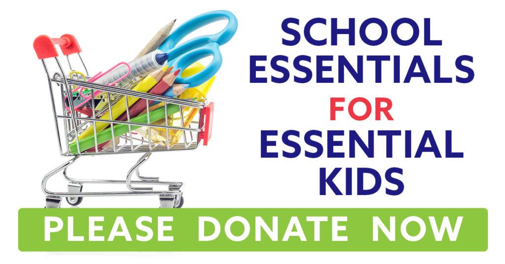 School Essentials for Essential Kids - Donate Now